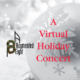 A Virtual Holiday Concert